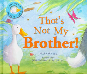 Thats Not My Brother! (Hardcover) by Peter Bently