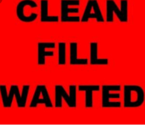 Looking for clean fill will pay cash