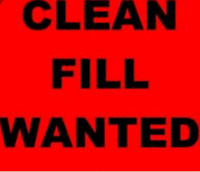 Looking for clean fill will pay cash for it!