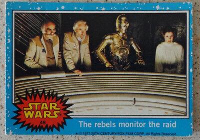 Topps Star Wars trading card 1977. 49 The rebels monitor the raid
