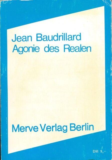 Agonie des Realen Jean Baudrillard