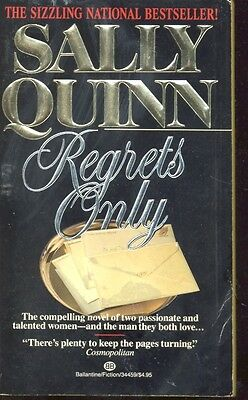 Regrets Only By Sally Quinn  1987  Paperback