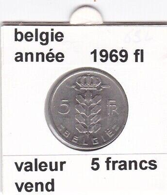 BF 2 )pieces de 5 francs baudouin I 1969 belgie