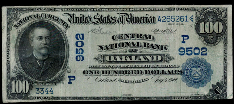 SC $100 1902 Date Back Central National Bank of Oakland, California CH 9502