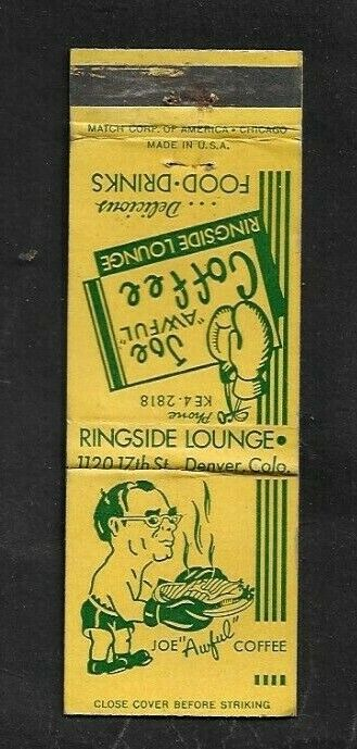 1950 s Joe Awful Coffee s Ringside Lounge Heavyweight Champs Matchcover/Denver - $1.99