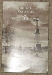"Oil Patch Recollections of ""The Way Things Were"""