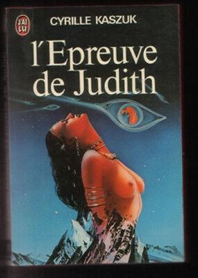 J'ai Lu 0871 Cyrille Kaszuk L'EPREUVE DE JUDITH