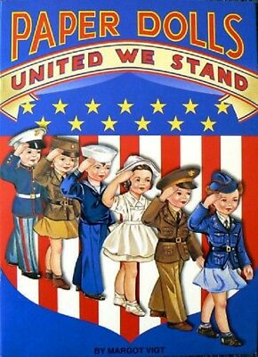 PAPER DOLL s UNITED WE STAND BOOK Patriotic Outfits BRAND NEW! 6 Dolls 34 Outfit