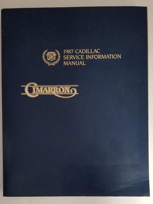 1987 Cadillac Cimarron Repair Service Shop Manual Authentic GMC Illustrated