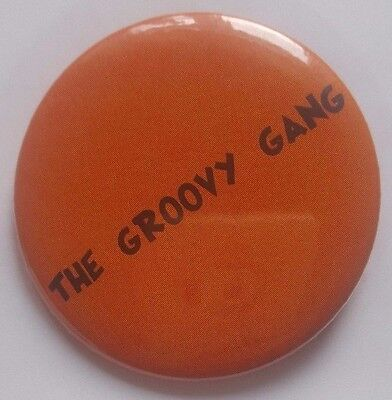 """Only Fools and Horses """"Groovy Gang"""" badge pin 50mm"""