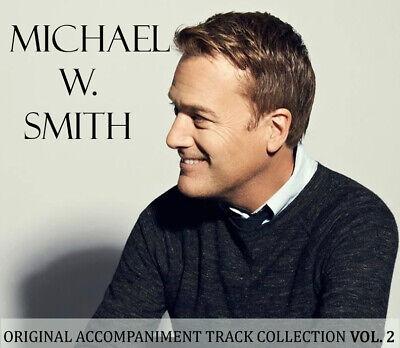 Accompaniment Tracks Vol. 2 Michael W. Smith