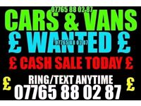 ★ £ CARS & VANS WANTED £ ★ Van combo partner golf skoda ibiza vw astra vectra 307 206 focus mondeo