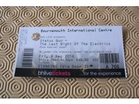 1 x STATUS QUO STANDING TICKET BOURNEMOUTH 9th DECEMBER