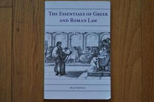 The Essentials of Greek & Roman Law by Russ VerSteeg