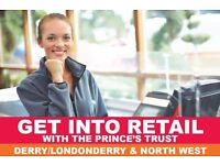 Get Into Retail with The Prince's Trust