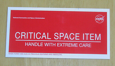 """NASA stickers!  """"Critical Space Item -- Handle with Extreme Care""""  Five (5) pcs."""