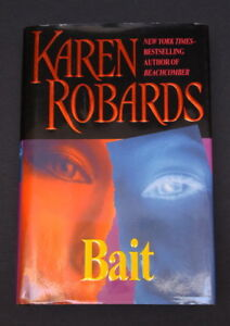 New Bait hardcover book by NY Times Bestselling Karen Robards