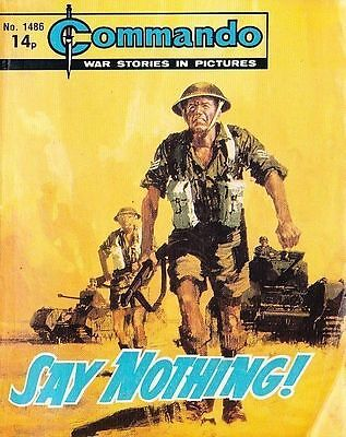 Commando For Action & Adventure Comic Book Magazine #1486 SAY NOTHING!