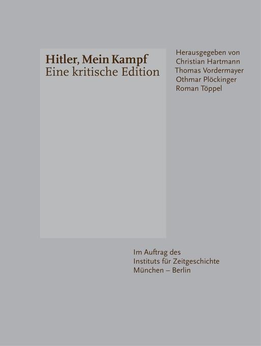Hitler, Mein Kampf - Eine kritische Edition   Adolf Hitler   2016   deutsch