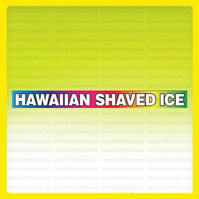 Hawaiian Shaved Ice Vinyl Banner Concession Food Sign 1x10 Ft Rainbow