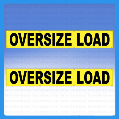 """2 Pack - OVERSIZE LOAD Vinyl Banner 12""""x72"""" Wide Truck Safety Sign 1x6 Ft - yb"""