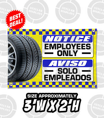 Notice Employees Aviso Empleados Used Tires Shop Indoor Outdoor Banner Open Sign
