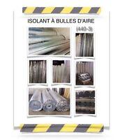 (440-3)  ISOLANT À BULLES D'AIR (0.15$ /P.C)  45.00$ /ROULEAUX