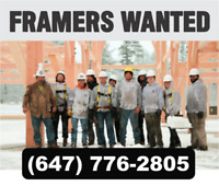 EXPERIENCED FRAMERS AND CREWS REQUIRED