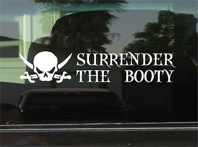PIRATE SURRENDER THE BOOTY  VINYL DECAL / STICKER (Pirate Stickers)