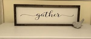 """""""Gather"""" stenciled sign"""