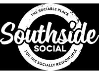 Southside Social are looking for a Supervisor
