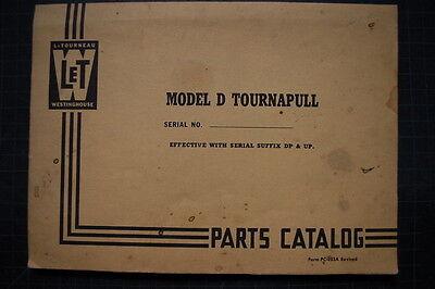 Letourneau Westinghouse Model D Tournapull Scraper Parts Manual Book 1956 Spare