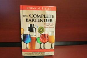 The Complete Bartender Mass Market Hardcover by Robyn M. Feller
