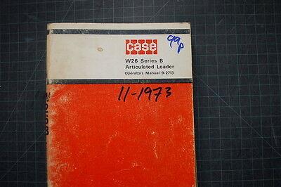Case W26 B Loader Operation Maintenance Manual Shop Operator Book Wheel Pay 1973