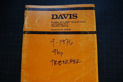 Case Davis Fleetline 10 2 Trencher Operation Maintenance Manual Operator Book
