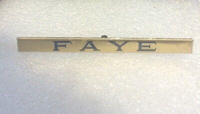 LIONEL & MTH PREWAR STD GAUGE BRASS PASSENGER CAR NAME PLATE FAYE