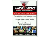 QUICK SHIFTER RUBBISH REMOVALS