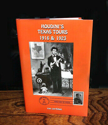 """HOUDINI'S TEXAS TOURS 1916 & 1923"" by Ron Cartlidge, RARE Limited Edition, 2002"