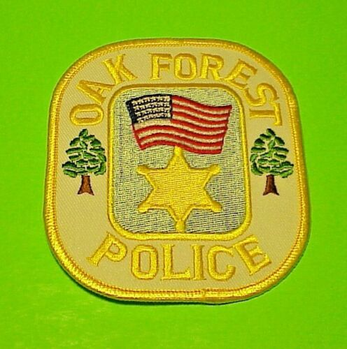 """OAK FOREST  ILLINOIS  ( GOLD LETTERS )  4""""   POLICE PATCH  FREE SHIPPING!!"""