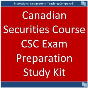 CSC Canadian Securities Course 2017 Study Notes, Practice Exams