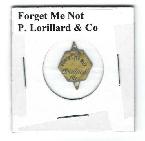 Forget Me Not Chewing Tobacco Tag P. Lorillard Tobacco Co. Die Cut