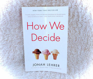 How We Decide Jonah Lehrer Paperback Book 2010 Best Selling
