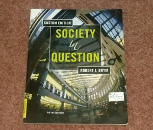 Society in Question 5e Custom Edition Brym