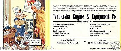 1930 INK BLOTTER -WAUKESHA ENGINES & EQUIPMENT-DENVER COLORADO-CARTOON - VINTAGE