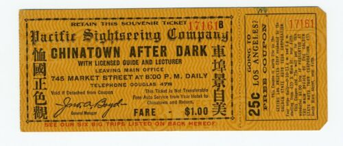 ORIG c1915 PAN PACIFIC INTL EXPO CHINATOWN AFTER DARK SIGHTSEEING TICKET W/ STUB