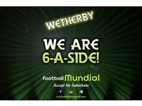 Wetherby 6 a side league - New teams welcome