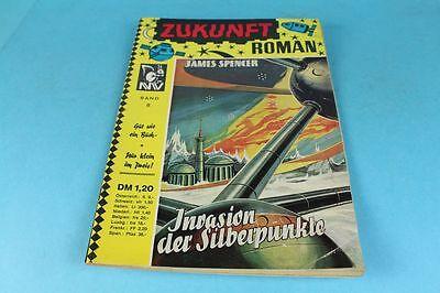 ZUKUNFT Roman - Band 8 - Invasion der Silberpunkte v. James Spencer  ~ 1970 /S83