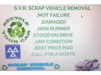 SVR SCRAP VEHICLE REMOVAL MOT FAILER DAMAGE STOOD ON DRIVE BEST PRICE PAYED