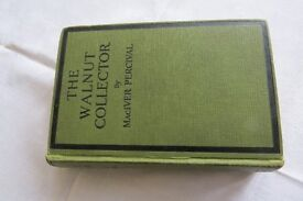 THE WALNUT COLLECTOR by MacIVER PERCIVAL 1927 Edition