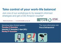 [URGENT] Free workshop on Taking control of Work-Life Balance in London this Saturday (2-4pm)